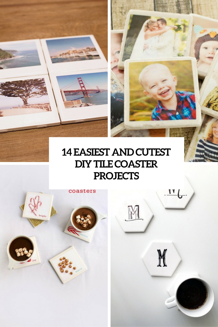 14 Easiest And Cutest DIY Tile Coaster Projects
