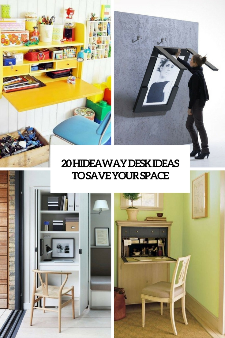 20 Hideaway Desk Ideas To Save Your Space