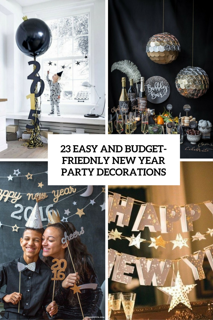 23 Easy And Budget-Friendly New Year Party Decorations