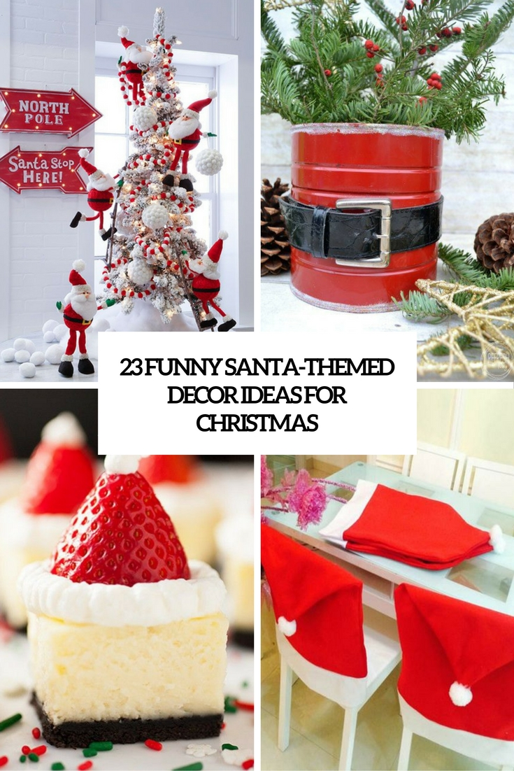 funny santa themed decor ideas for christmas cover