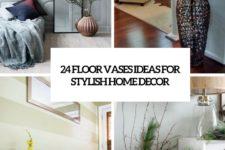 24 floor vases ideas for stylish home decor cover