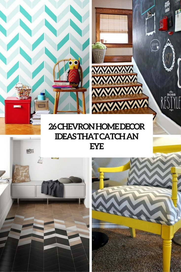 26 Chevron Home Décor Ideas That Catch An Eye