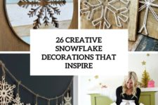 26 creative snowflake decorations that inspire cover