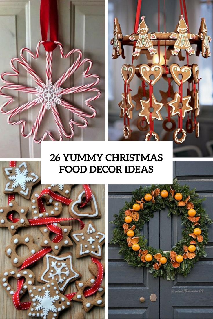 26 Yummy Christmas Food Décor Ideas