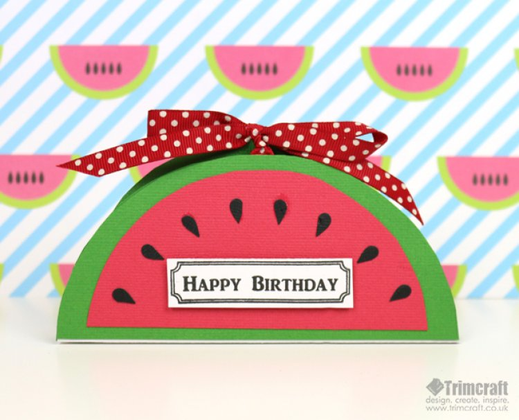 DIY juicy watermelon birthday card (via www.trimcraft.co.uk)
