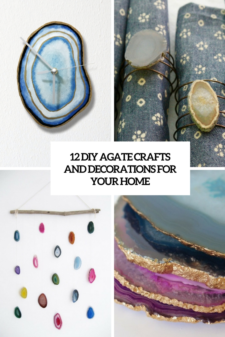 diy agate crafts and decorations for your home cover