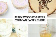 12 diy wood coasters that you can easily make cover