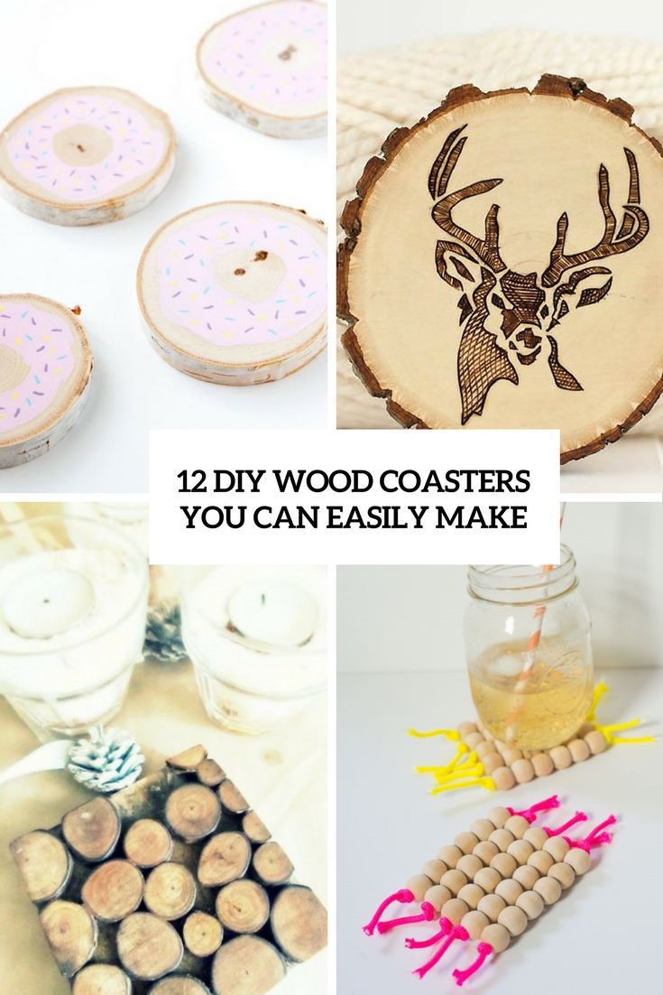 12 DIY Wood Coasters You Can Easily Make