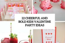 22 cheerful and bold kids valentine party ideas cover