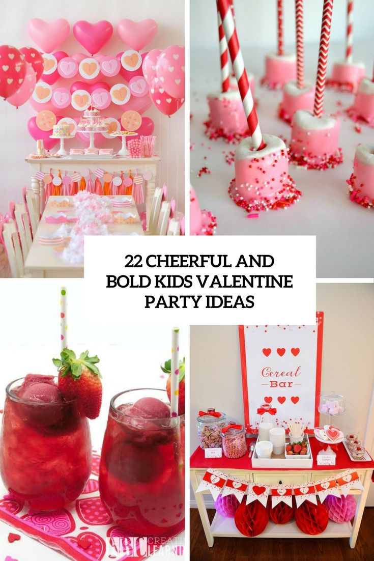 cheerful and bold kids valentine party ideas cover