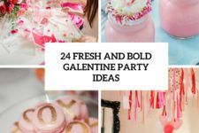 24 fresh and bold galentine party ideas cover