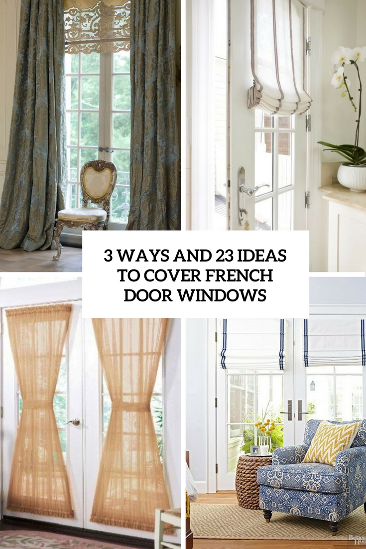 Beautiful Ideas For French Doors Part - 14: 3 Ways And 23 Ideas To Cover French Door Windows