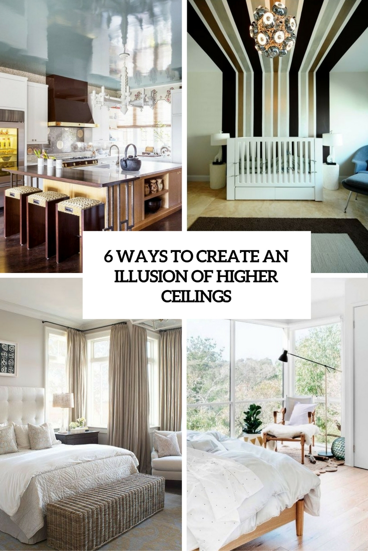 6 Ways To Create An Illusion Of Higher Ceilings