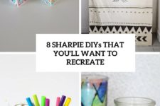 8 sharpie diys that you'll want to recreate cover