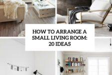 how to arrange a small living room 20 ideas cover