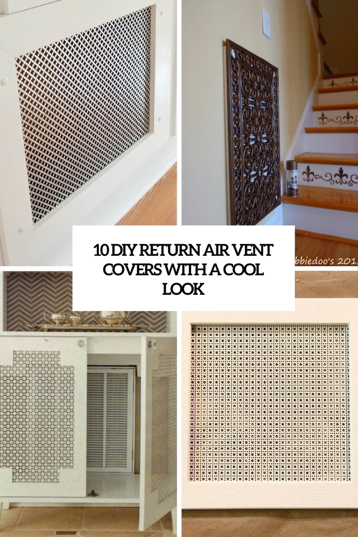 Charmant Diy Return Air Vent Covers With A Cool Look Cover