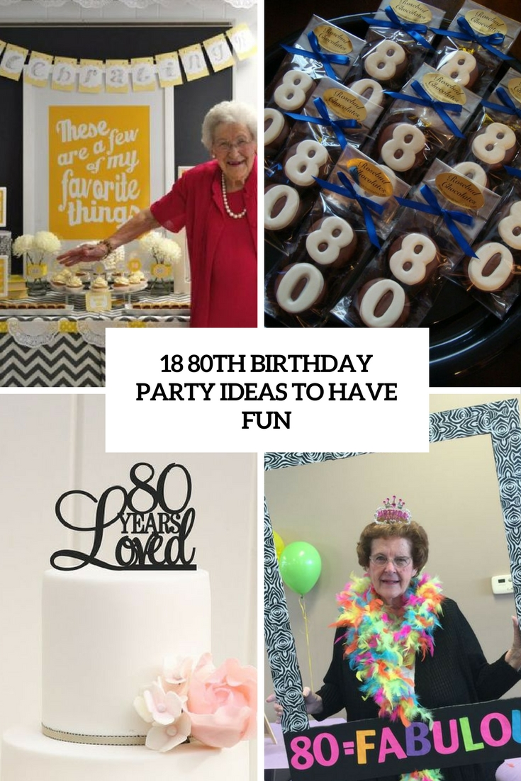 80th birthday party ideas to have fun cover