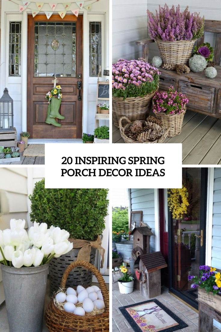20 inspiring spring porch d cor ideas shelterness for Outdoor front porch decor