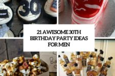 21 awesome 30th birthday party ideas for men cover