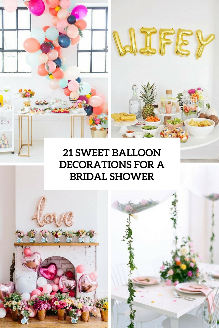 21 sweet balloon decorations for a bridal shower shelterness for How to decorate for a bridal shower at home