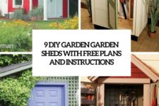 9 diy garden sheds with free plans and instructions cover