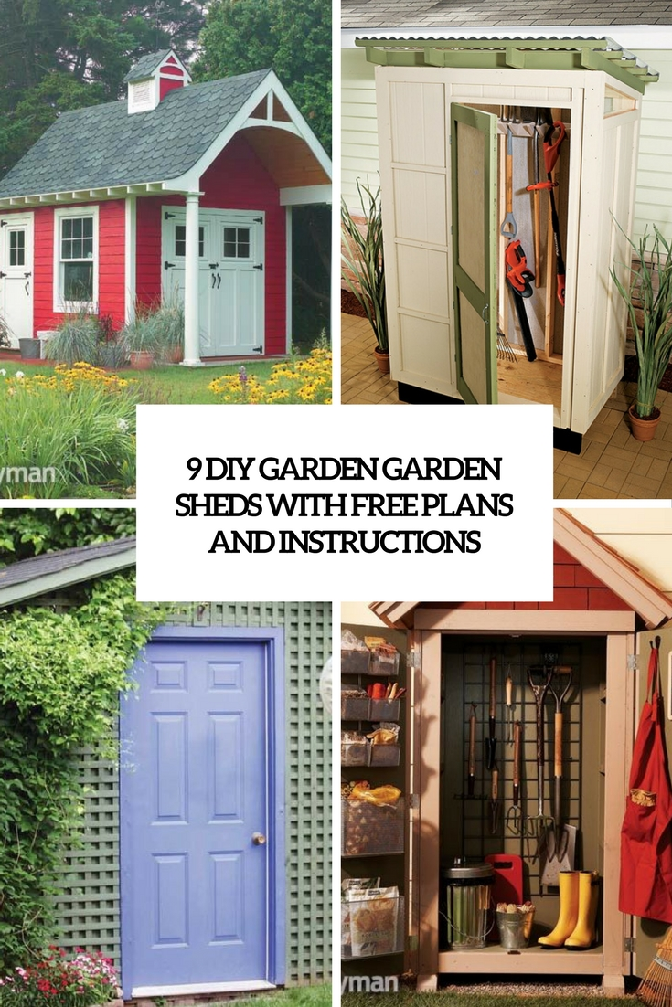 9 DIY Garden Sheds With Free Plans And Instructions