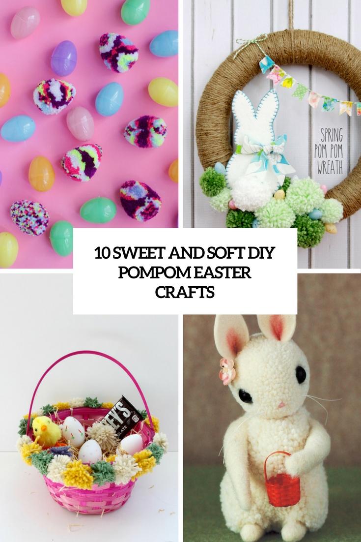 10 Sweet And Soft DIY Pompom Easter Crafts