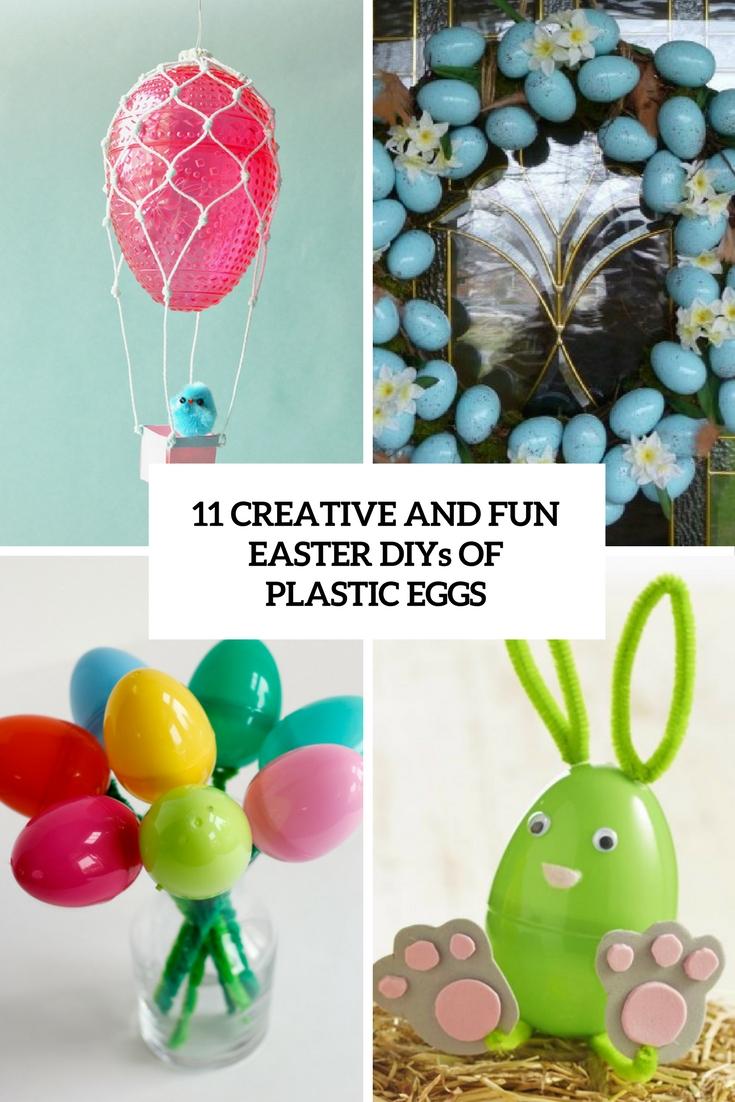 11 Creative And Fun Easter DIYs Of Plastic Eggs