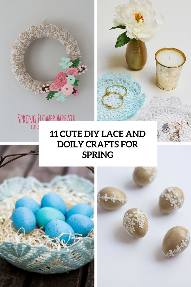 cute diy lace and doily crafts for spring cover