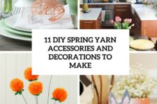 11 diy spring yarn decorations and accessories to make cover