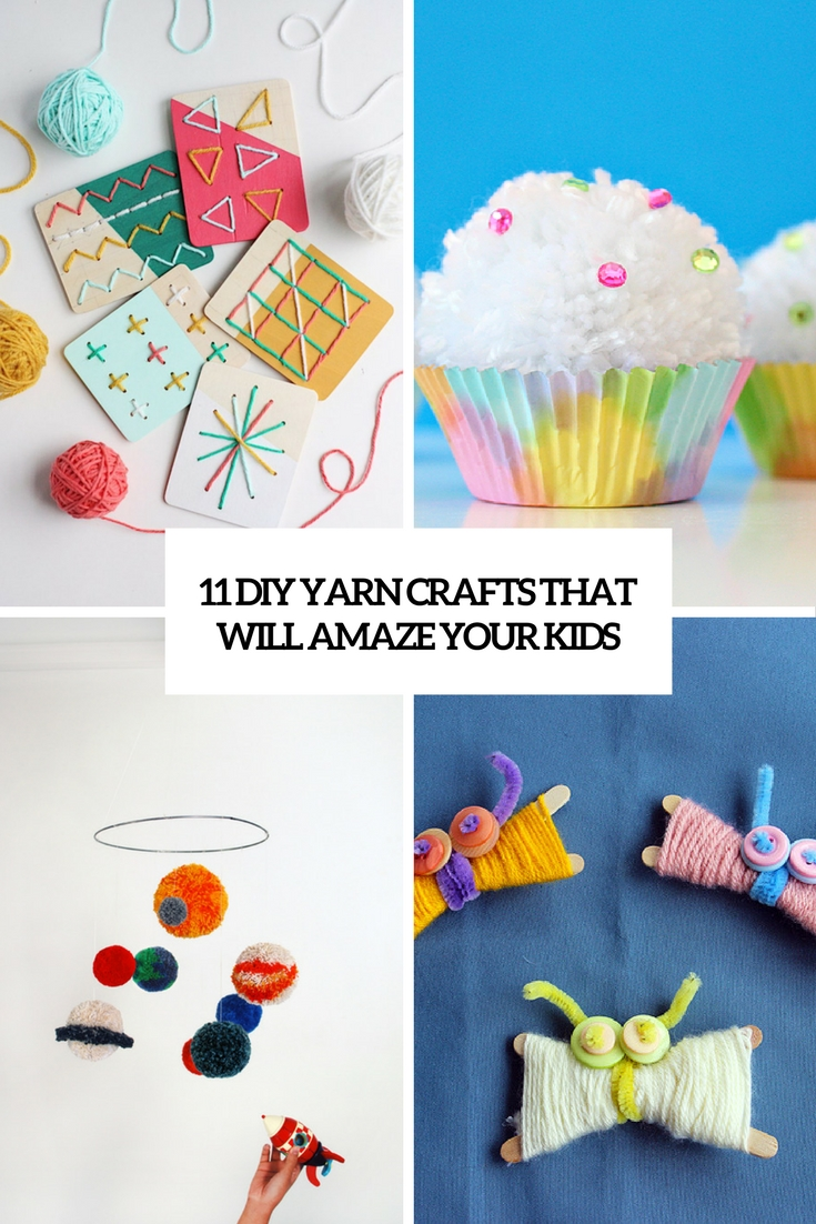 diy yarn crafts that will amaze your kids cover
