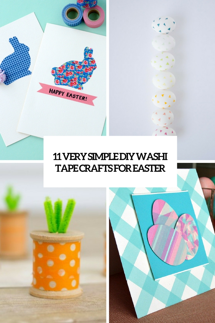 very simple diy washi tape crafts for easter cover