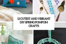 12 cutest and vibrant diy spring pompom crafts cover
