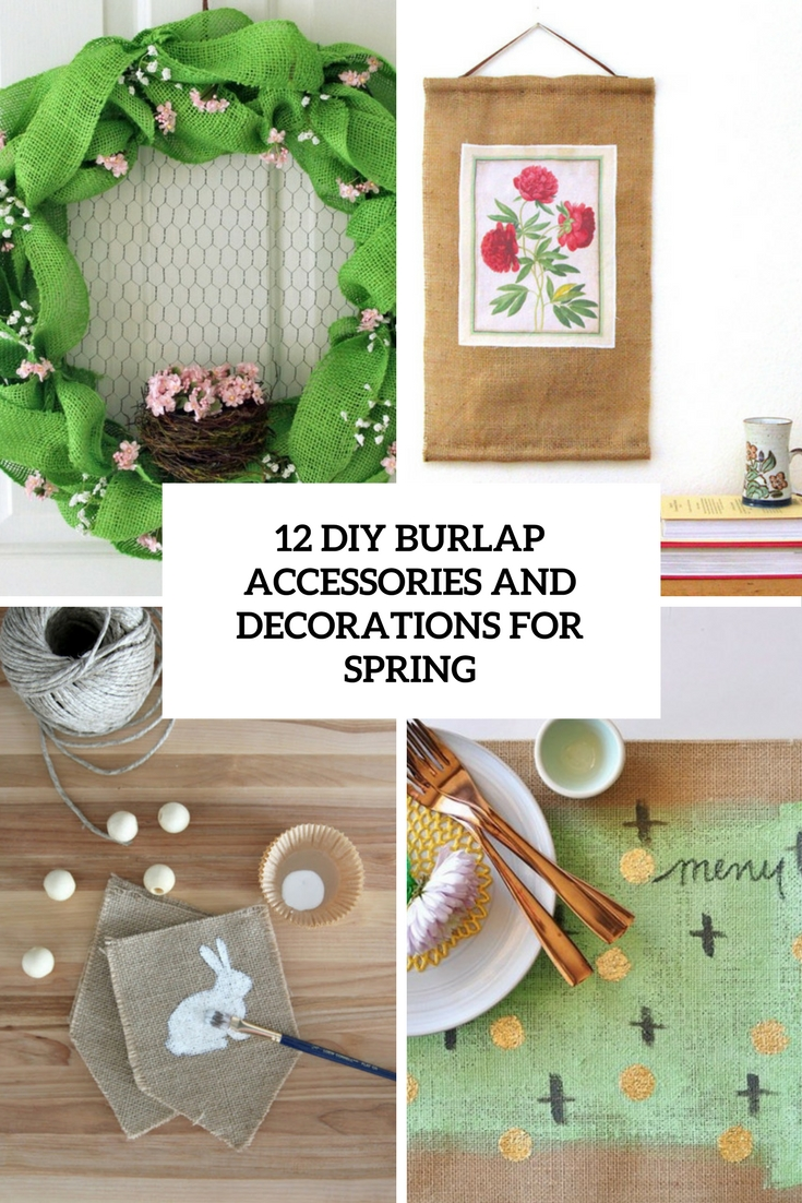 diy burlap accessories and decorations for spring cover