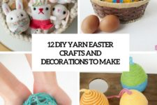 12 diy yarn easter crafts and decorations to make cover