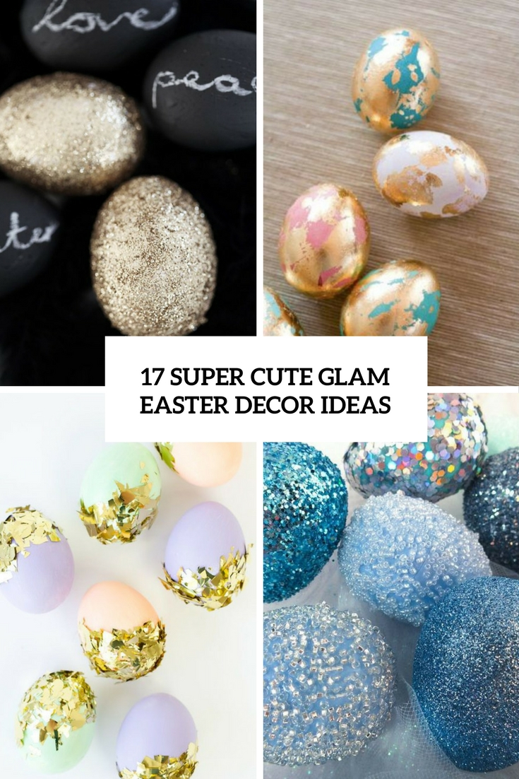 super cute glam easter decor ideas cover