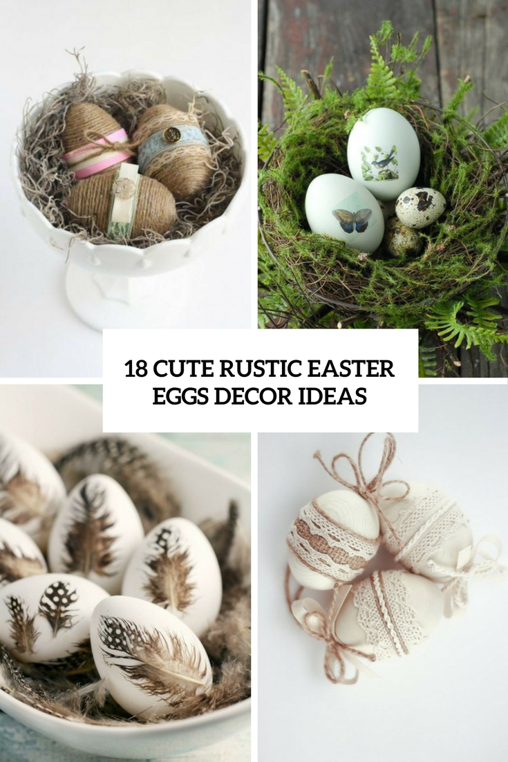 18 Cute Rustic Easter Egg Décor Ideas