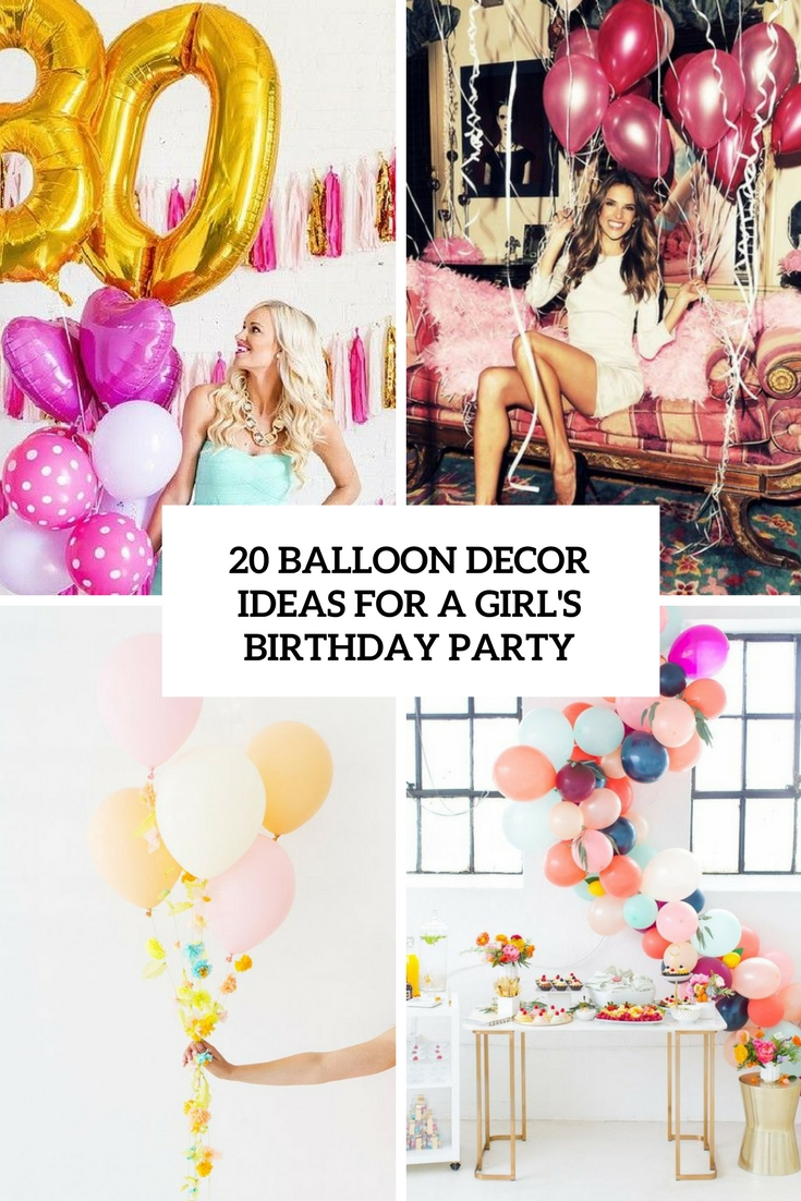 balloon decor ideas for a girl's birthday party cover