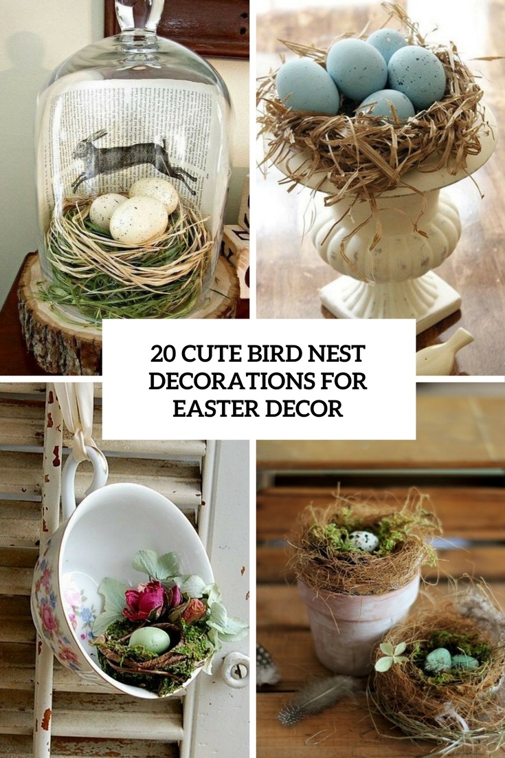 20 cute bird nest decorations for easter d cor shelterness