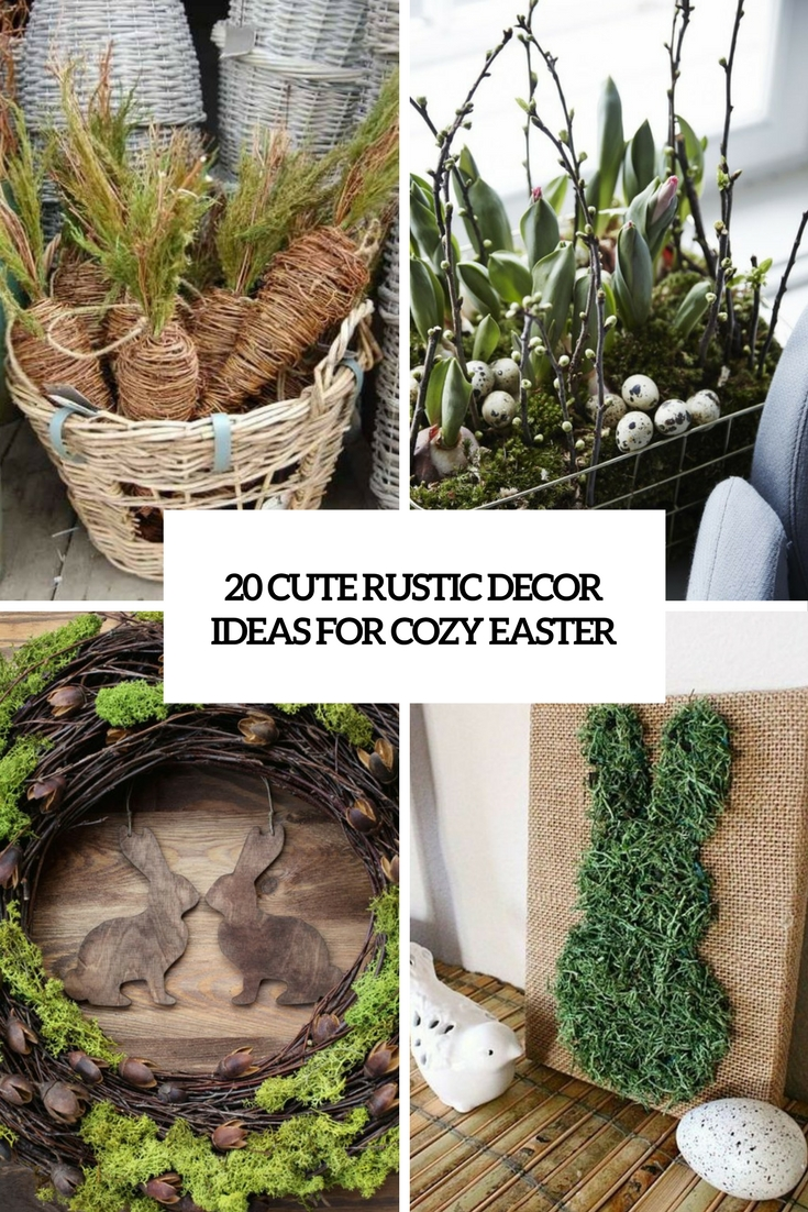 cute rustic decor ideas for cozy easter cover