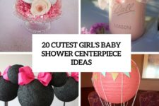 20 cutest girl's baby shower centerpiece ideas cover