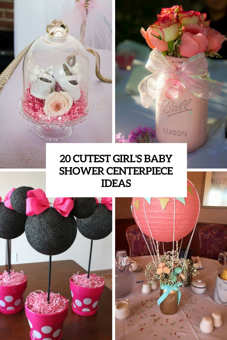 20 Cutest Girl's Baby Shower Centerpiece Ideas
