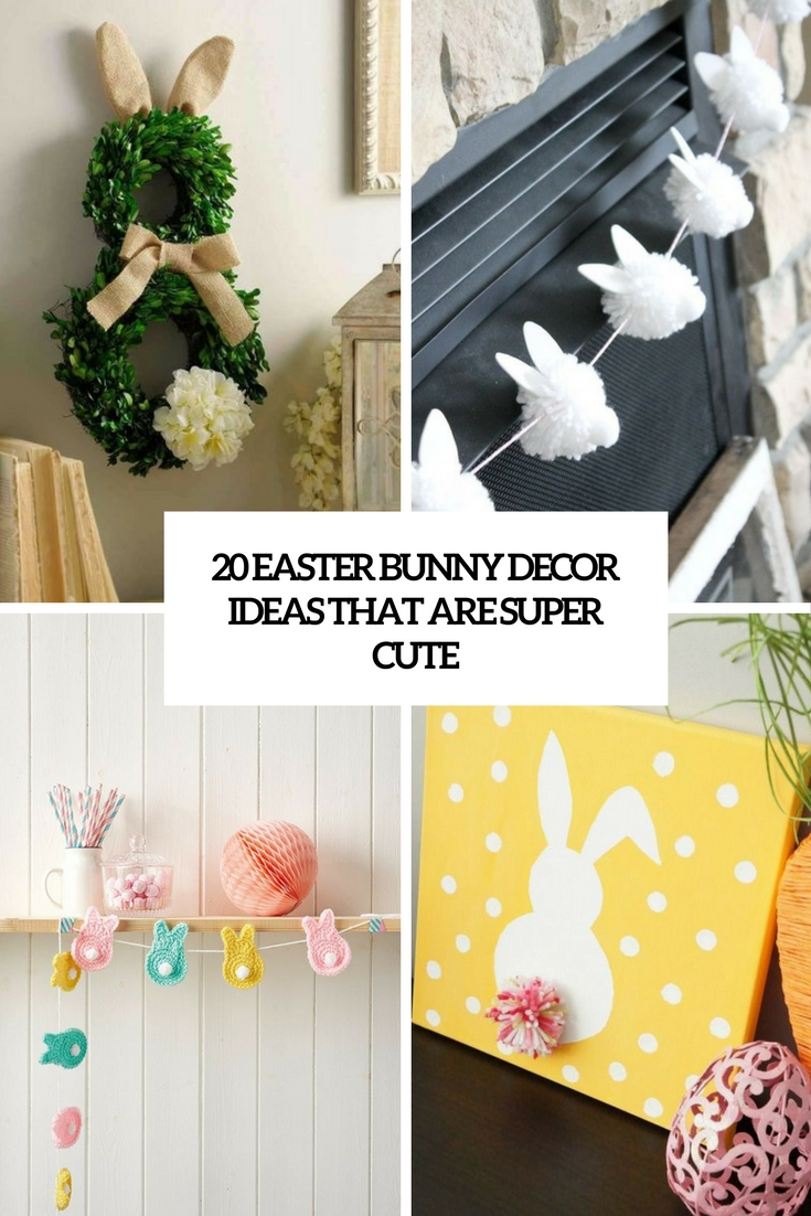 20 Easter Bunny Décor Ideas That Are Super Cute