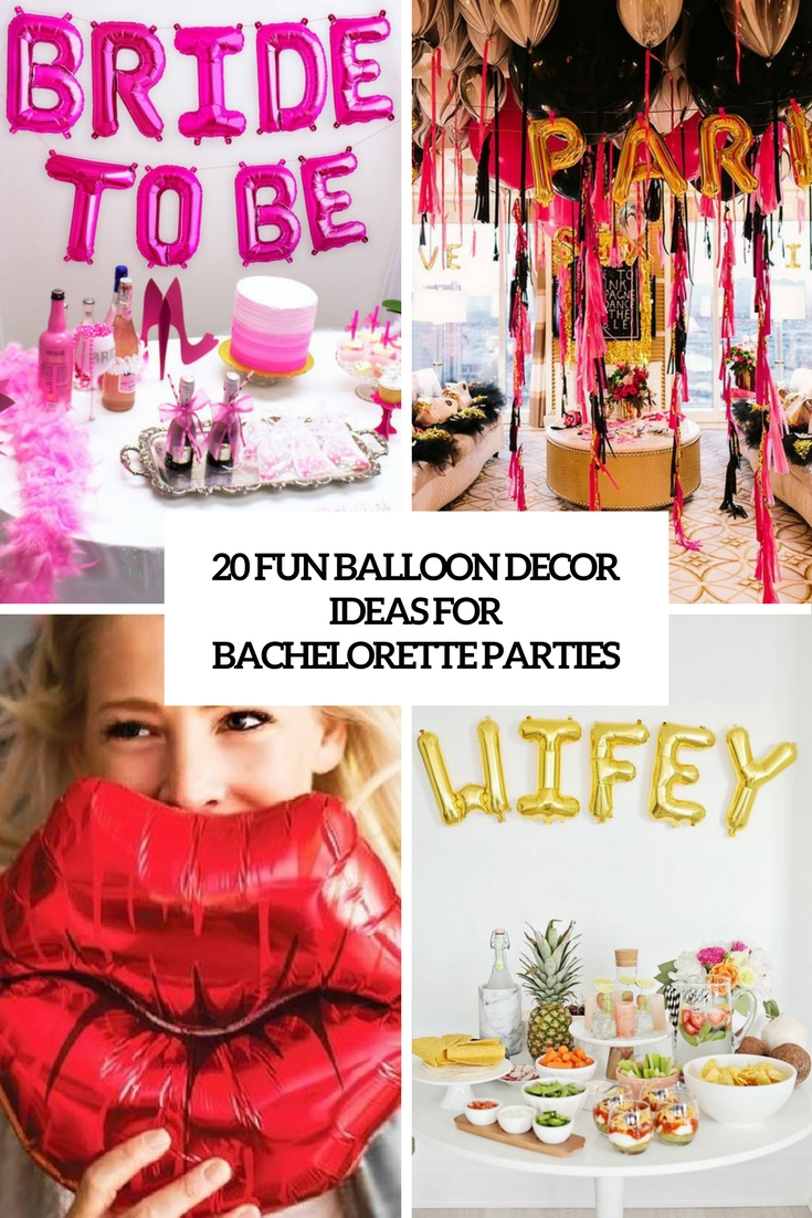 20 Fun Balloon Décor Ideas For Bachelorette Parties