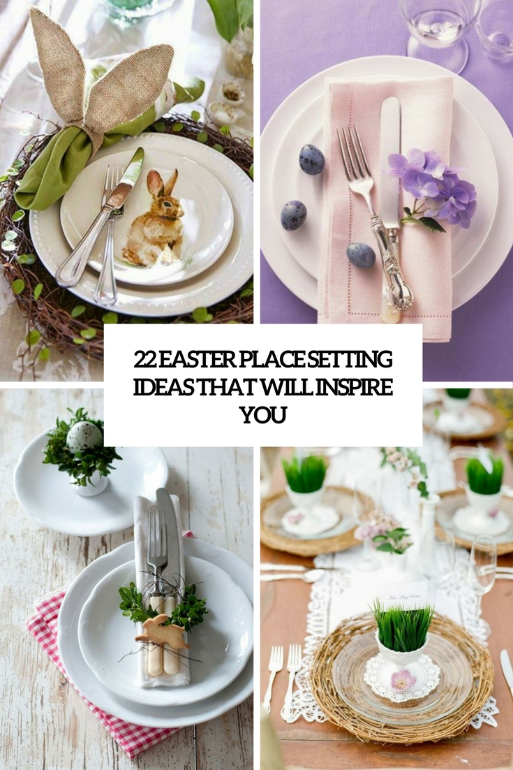 22 Easter Place Setting Ideas That Will Inspire You & 22 Easter Place Setting Ideas That Will Inspire You - Shelterness