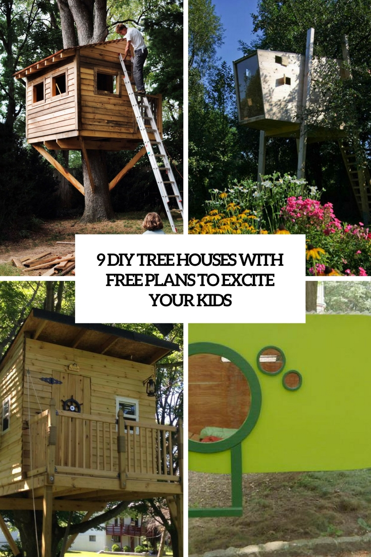 9 diy tree houses with free plans to excite your kids cover