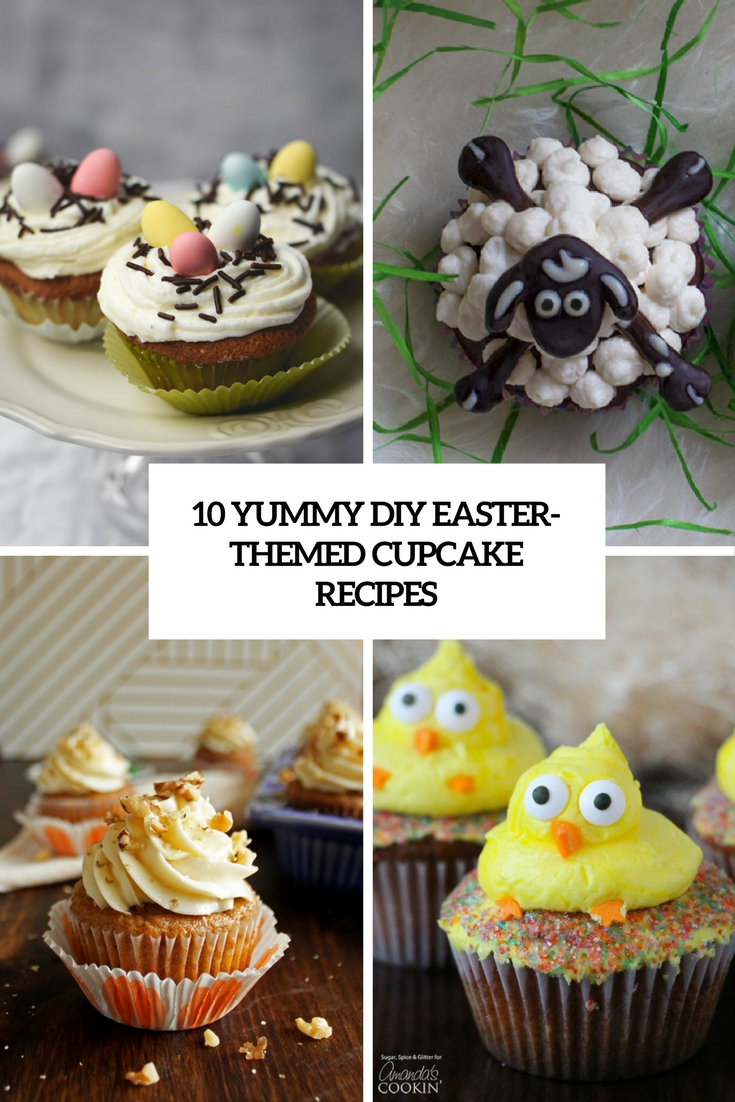 yummy diy easter themed cupcake recipes cover