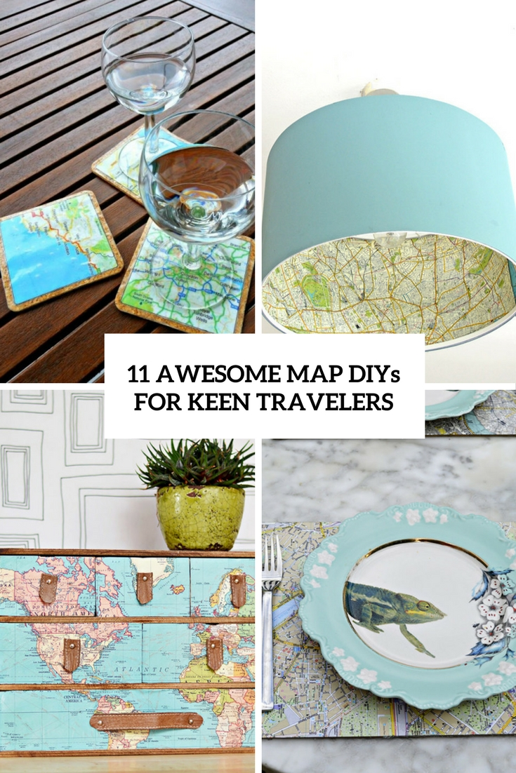 11 Awesome Map DIYs For Keen Travelers