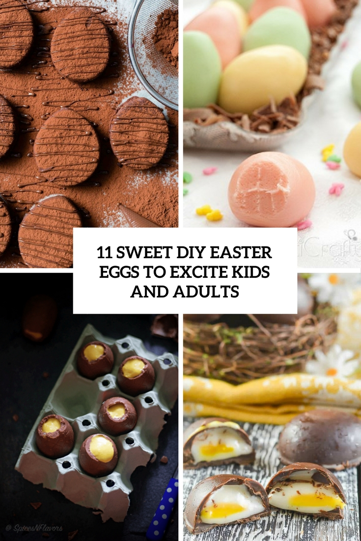 11 Sweet DIY Easter Eggs To Excite Kids And Adults