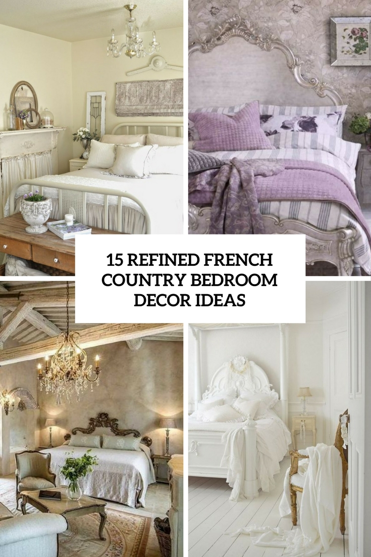 Country french bedroom decor